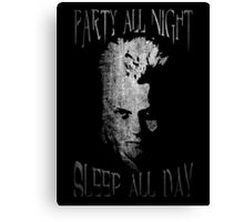 Party all night, sleep all day. Canvas Print