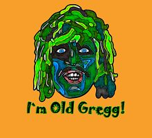 Mighty Boosh - Old Gregg Unisex T-Shirt