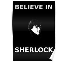 Believe In Sherlock Poster