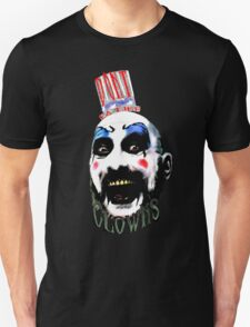 Don't you like clowns? T-Shirt