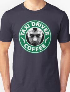 Taxi Driver Coffee. T-Shirt