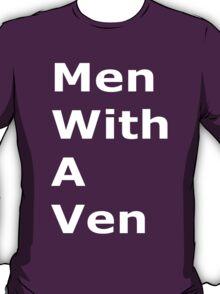 Men with a Ven T-Shirt