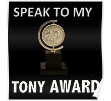 Speak to my TONY Award Poster