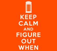 Keep Calm and Figure Out When Kids Clothes
