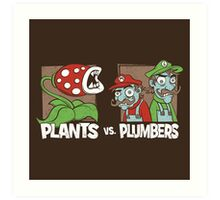 Plants Vs Plumbers Art Print