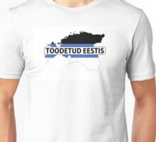 made in estonia Unisex T-Shirt