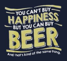 But You Can Buy Beer Kids Tee