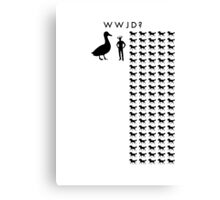 WWJD? Horse-Sized Duck or 100 Duck-Sized Horses Canvas Print