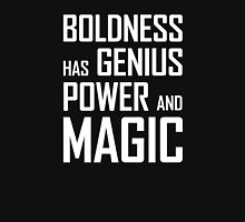 Boldness has Genius, Power and Magic (Goethe) white version T-Shirt