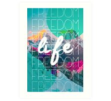 Life, free in the mountains Art Print
