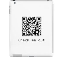 Check Me Out (QR code) iPad Case/Skin