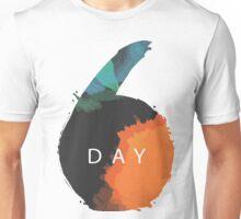6 day Unisex T-Shirt