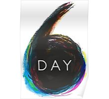 6 day Poster