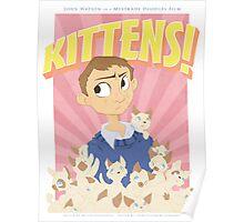 John Watson - Kittens Poster