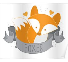 Foxes (LOVE BANNER) Poster