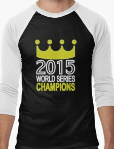2015 World Series Champions - Royals Men's Baseball ¾ T-Shirt