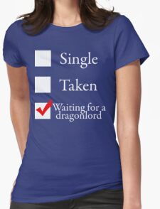 Waiting for a dragonlord Womens Fitted T-Shirt