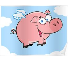 Winged Pig Smiling And Flying In The Sky Poster