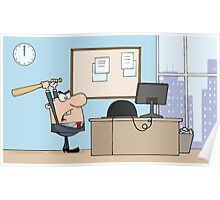 Angry Businessman With Baseball Bat In Office Poster