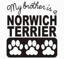 My Brother Is A Norwich Terrier One Piece - Short Sleeve