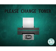 Please Change Toner Photographic Print