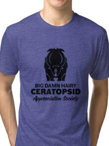 Big Damn Hairy Ceratopsid Appreciation Society (black on light) Tri-blend T-Shirt
