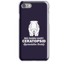 Big Damn Hairy Ceratopsid Appreciation Society (white on dark) iPhone Case/Skin