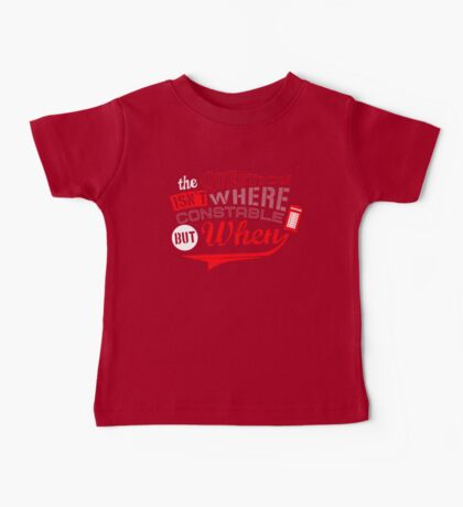 The question isn't where, but when ! Baby Tee