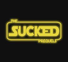 The Prequels Sucked (Reworked) by Anthony Pipitone