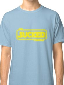 The Prequels Sucked (Reworked) Classic T-Shirt