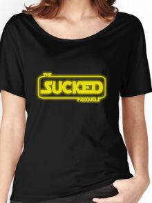 The Prequels Sucked (Reworked) Women's Relaxed Fit T-Shirt
