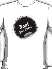 Foal Free Press T-Shirt