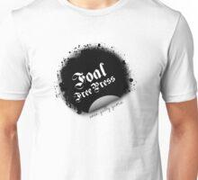 Foal Free Press Unisex T-Shirt