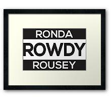 Ronda Rousey Rowdy Framed Print