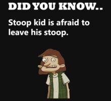 Stoop Kid! by MrCuddles