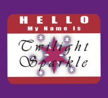 Hello My Name is Twilight Sparkle by ThatOneJakeGuy