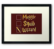 Harry Potter: Muggle, Squib, Wizard! Framed Print