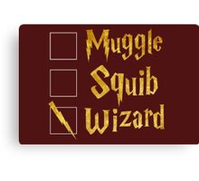 Harry Potter: Muggle, Squib, Wizard! Canvas Print