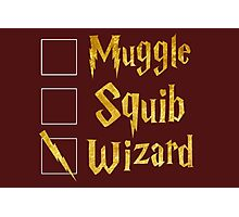 Harry Potter: Muggle, Squib, Wizard! Photographic Print