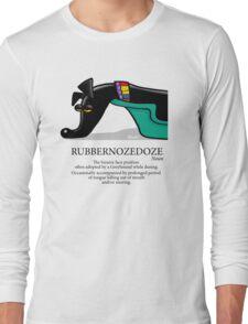Rubbernozedoze Long Sleeve T-Shirt