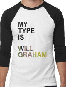 My Type Is Will Graham Men's Baseball ¾ T-Shirt