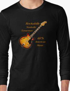 Rockabilly Nashville Tennessee  Long Sleeve T-Shirt