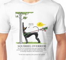Squirrel Override Unisex T-Shirt