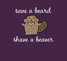 Save A Beard Shave A Beaver T-Shirt