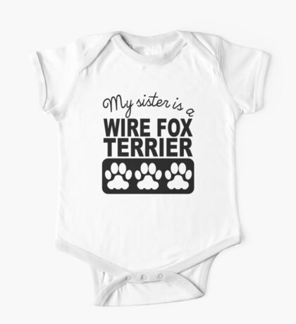 My Sister Is A Wire Fox Terrier One Piece - Short Sleeve