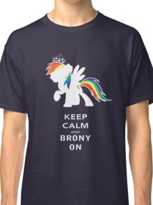 Keep Calm And Brony On Classic T-Shirt