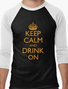 Keep Calm and Drink On Men's Baseball ¾ T-Shirt