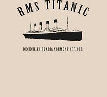 RMS Titanic Deckchair Rearrangement Officer Unisex T-Shirt