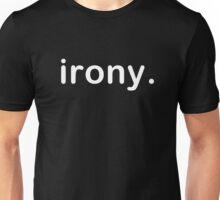Simply Irony  Unisex T-Shirt