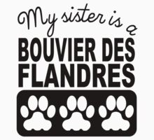 My Sister Is A Bouvier des Flandres One Piece - Short Sleeve